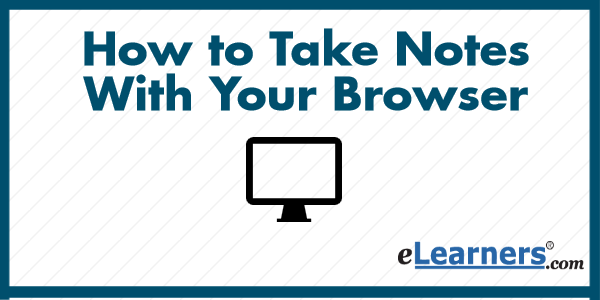 Take Notes with your Browser