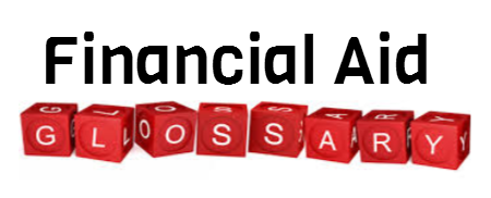 financial aid glossary