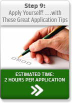 Step 9: Apply Yourself! …with These Great Application Tips